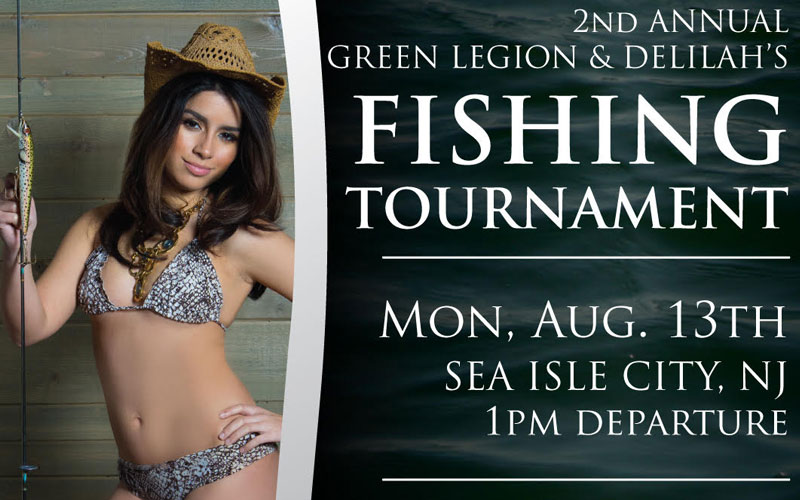 The 2nd Annual Green Legion and Delilah's Fishing Tournament